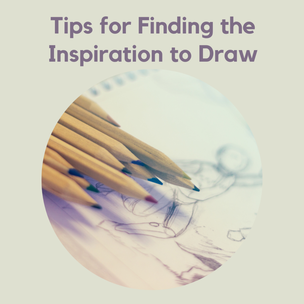 Here are five ways to find the inspiration to get back to drawing!