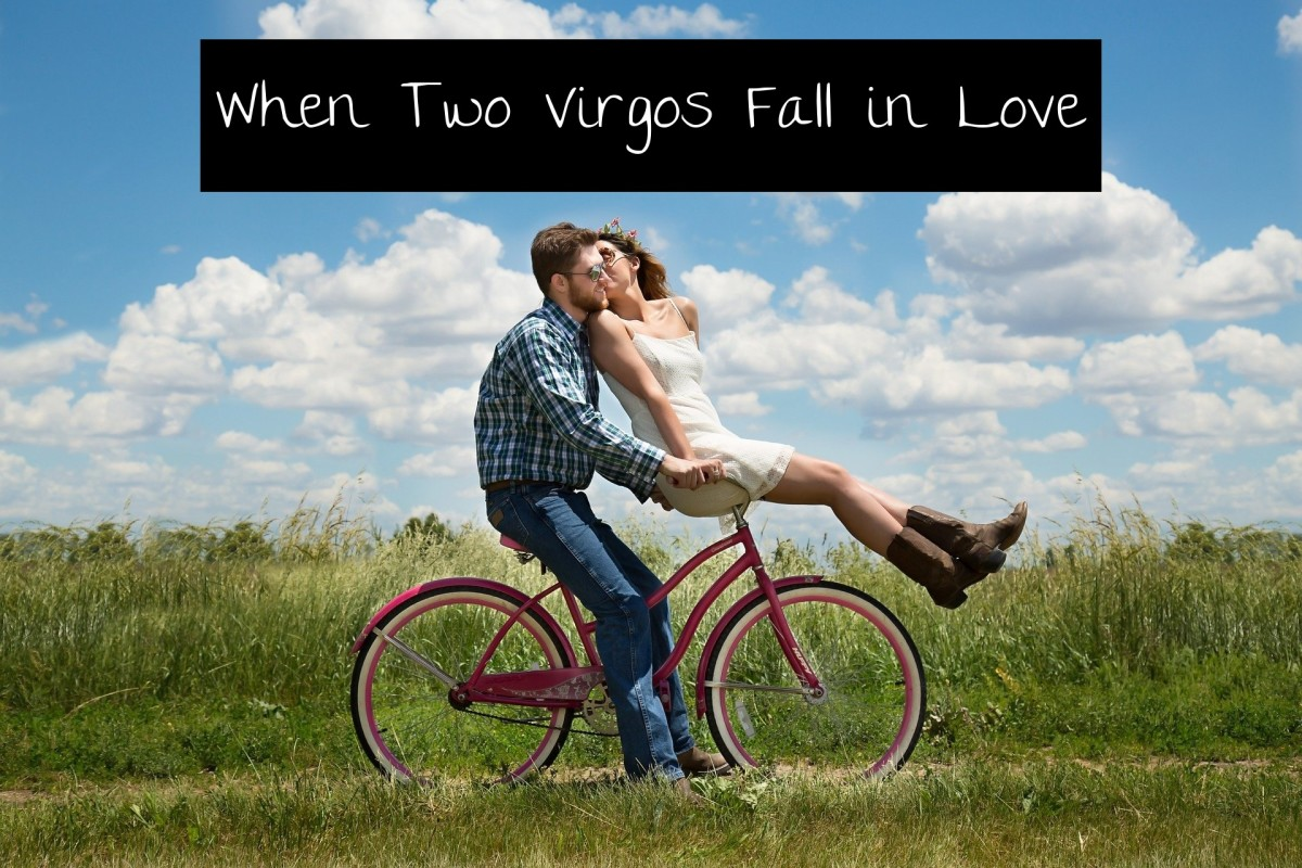 When two Virgos fall in love, anything is possible. An adventure is waiting just around the corner.