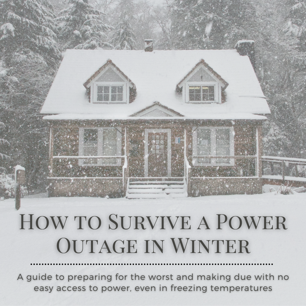 Learn how to prepare for and cope with a winter power outage, even in freezing temperatures.