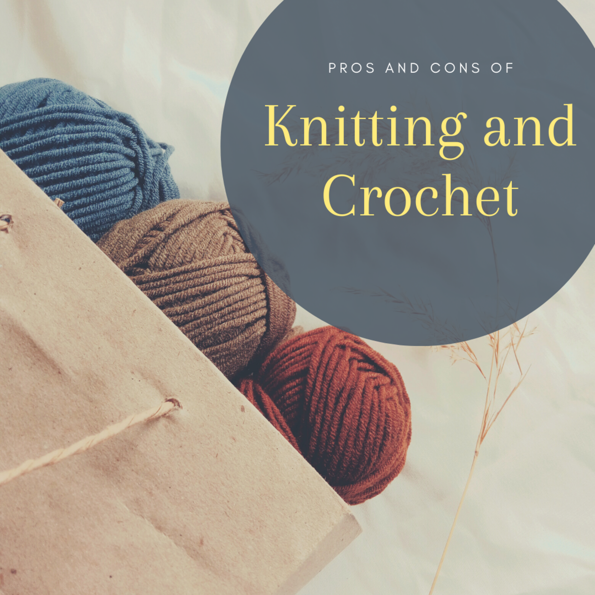 Knitting and crochet are unique crafts that each have their pros and cons.