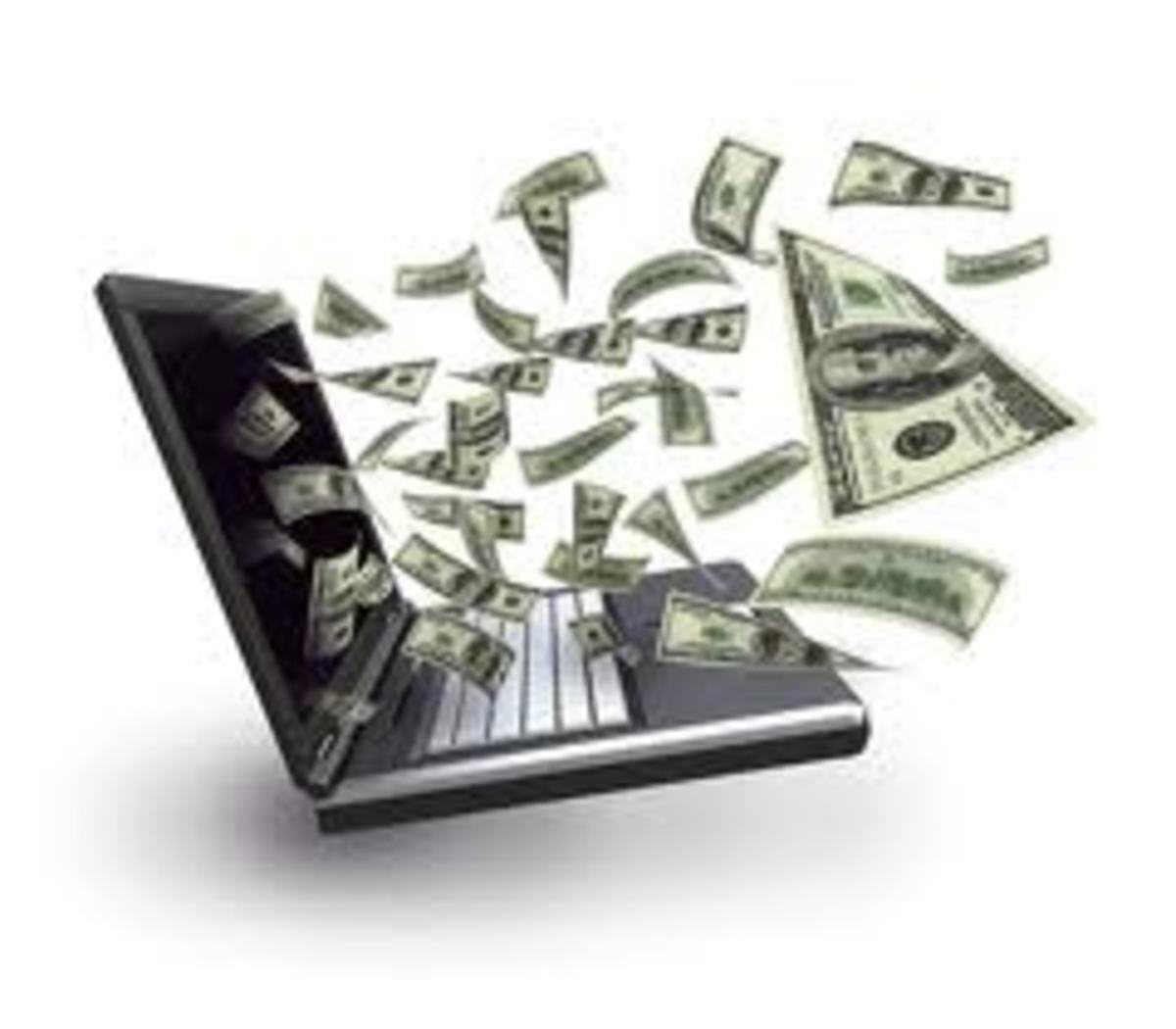 Money will fly out of your laptop.