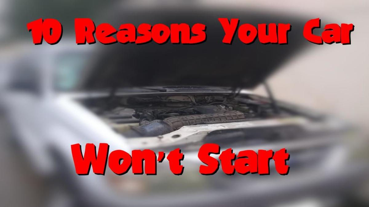 10 Reasons Your Car Won't Start