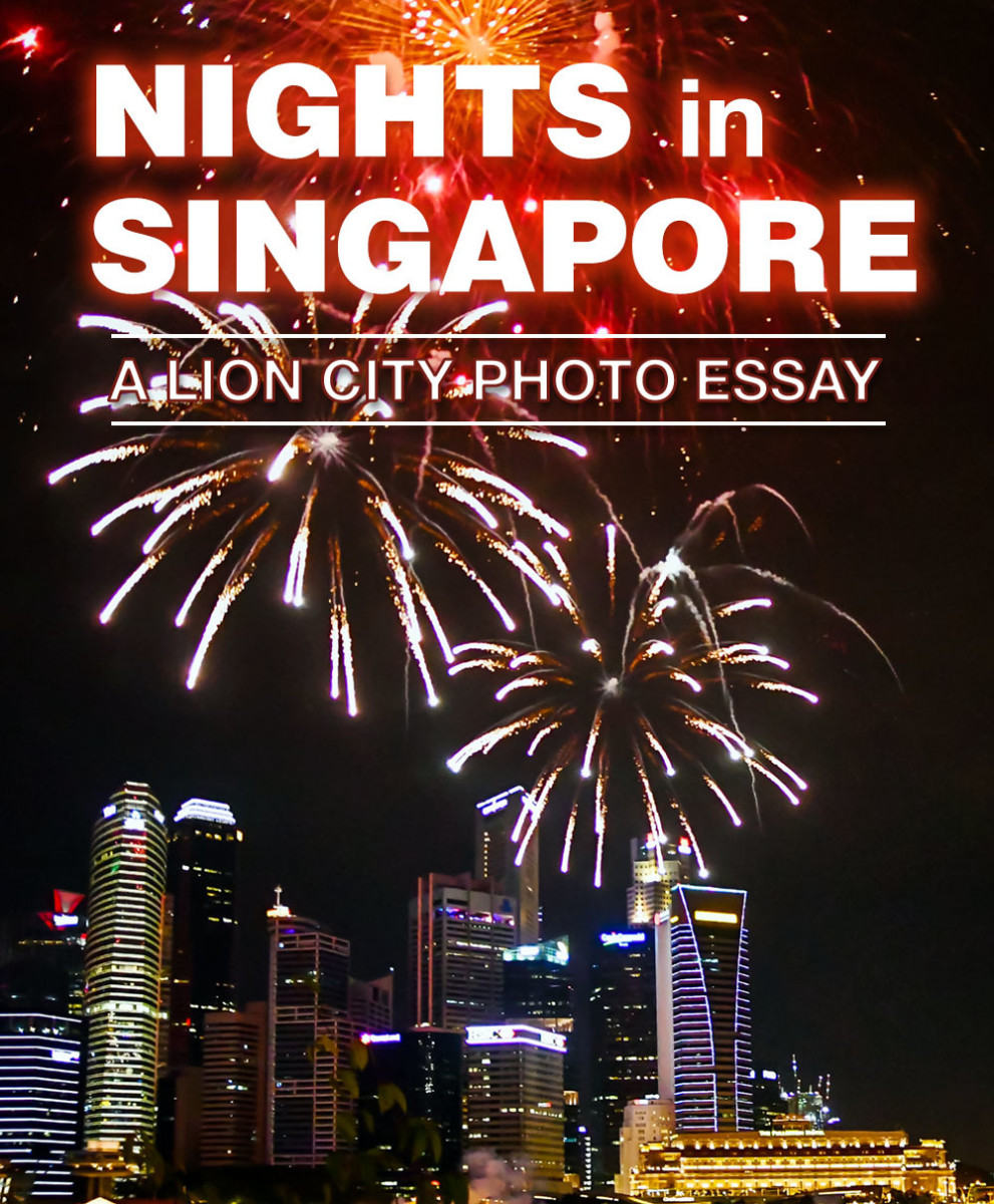 Nights in Singapore – A Photo Essay Tour of the Lion City