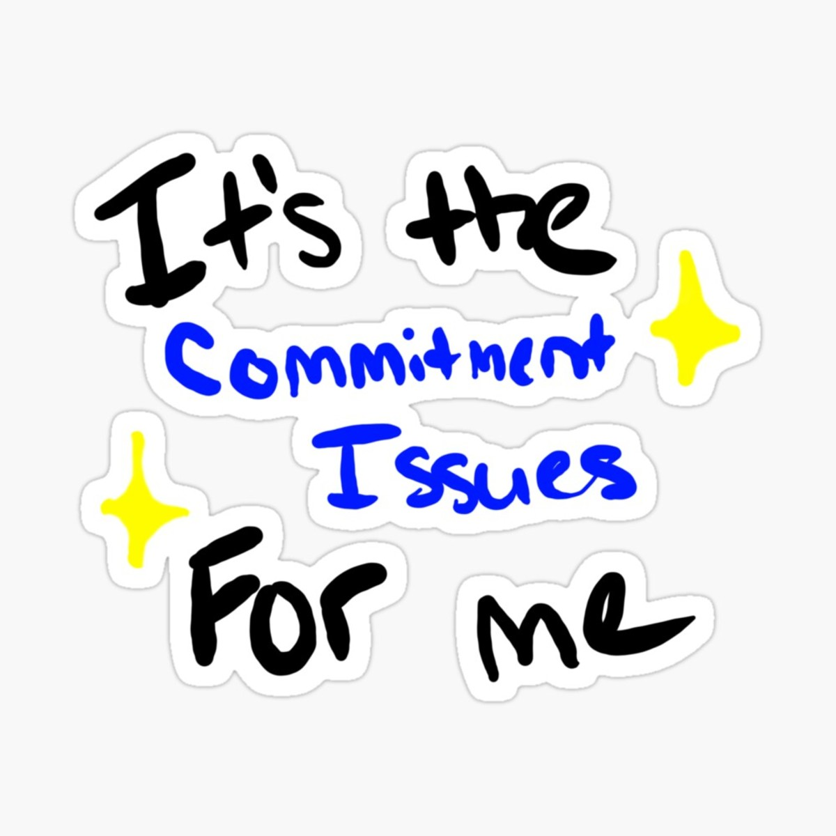 Why I Have Trouble With Commitment