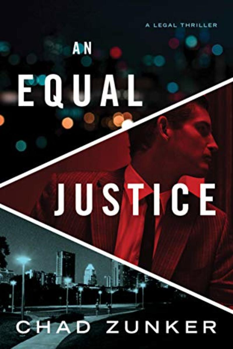 An Equal Justice, by Chad Zunker