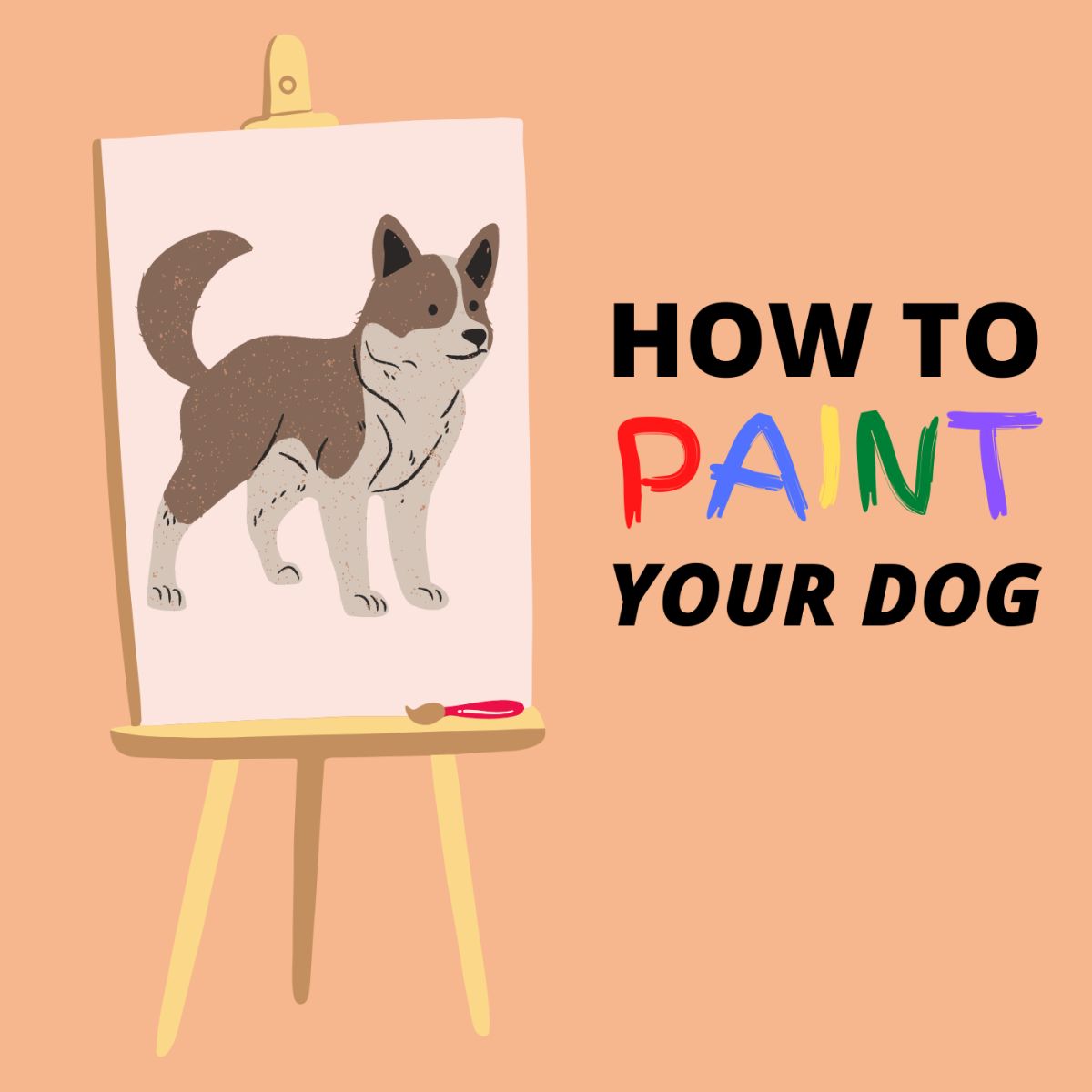 How to Paint a Picture of Your Dog