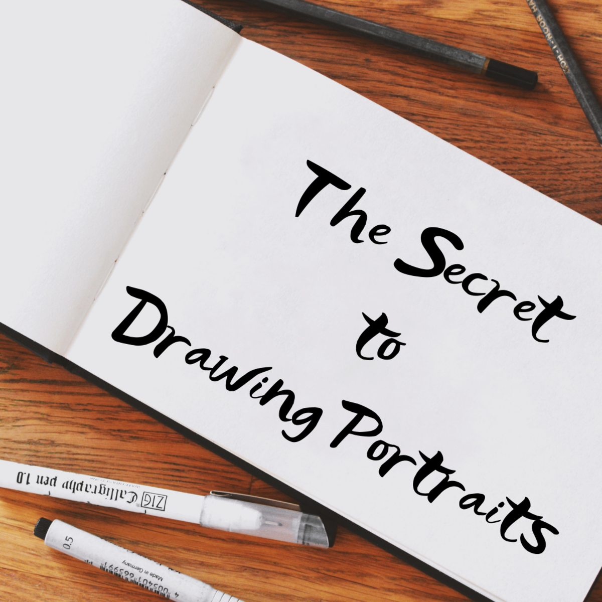 The Secret to Drawing Portraits (Hint: Don't Use Your Memory)