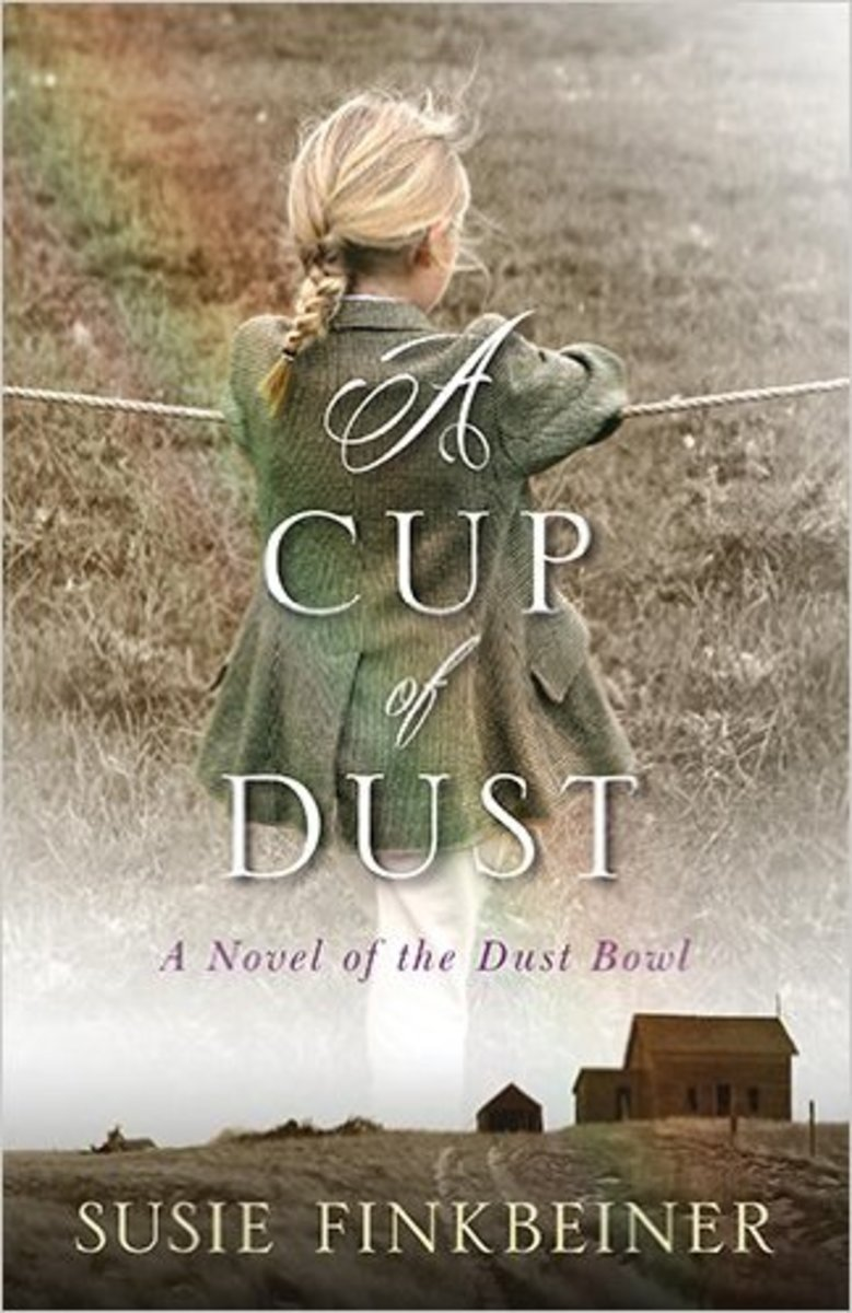 A Cup of Dust: a Novel of the Dust Bowl by Susie Finkbeiner
