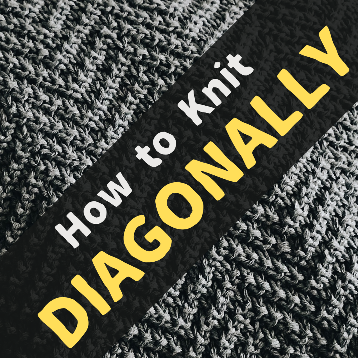 Discover some techniques for diagonal knitting, as well as some fun patterns.