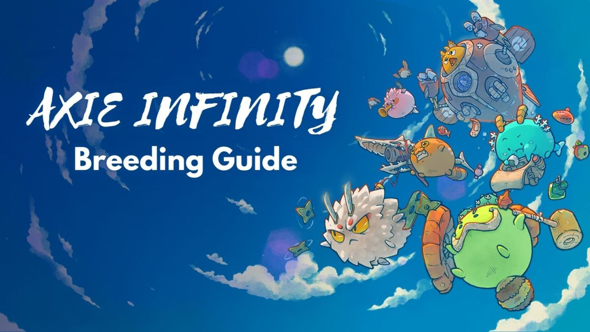 """How to Breed Axies in """"Axie Infinity"""""""