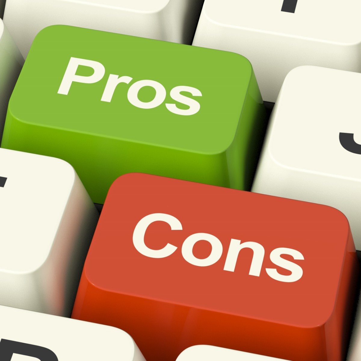 Do the pros outweigh the cons?