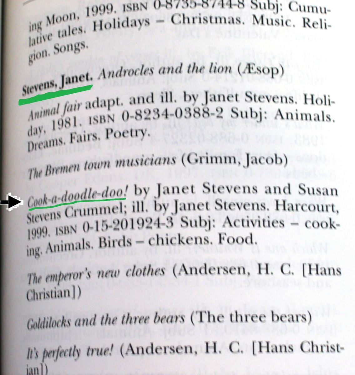 In the author index of AtoZoo, I found Janet Stevens and information for the book Cook-A-Doodle-Doo.