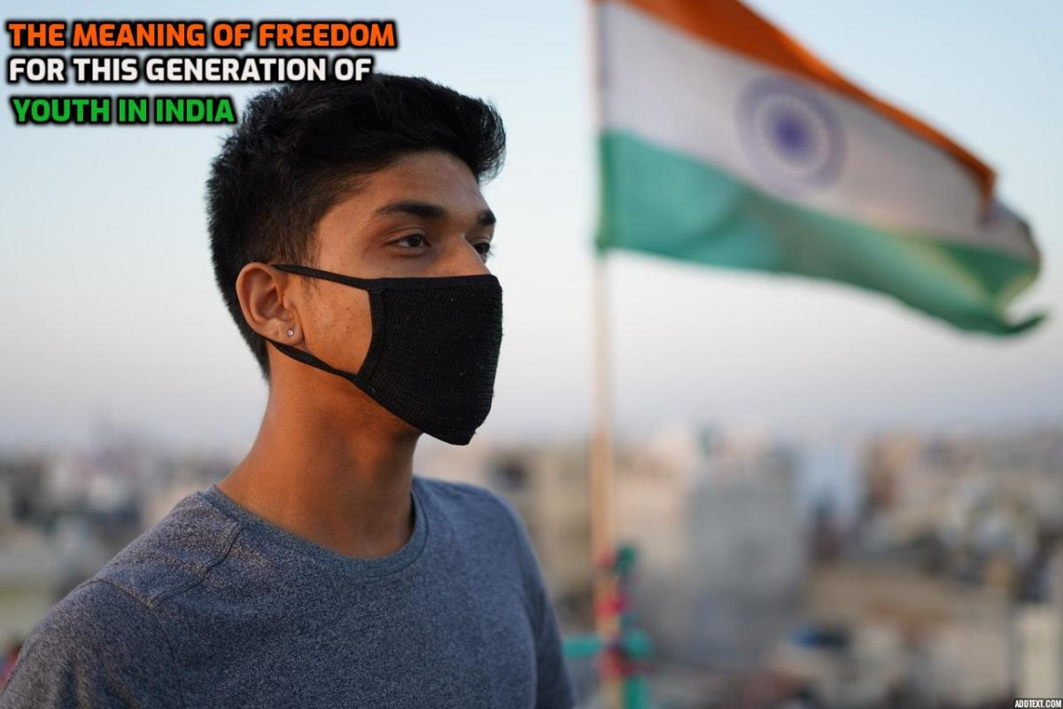 What it means to be young and free in India