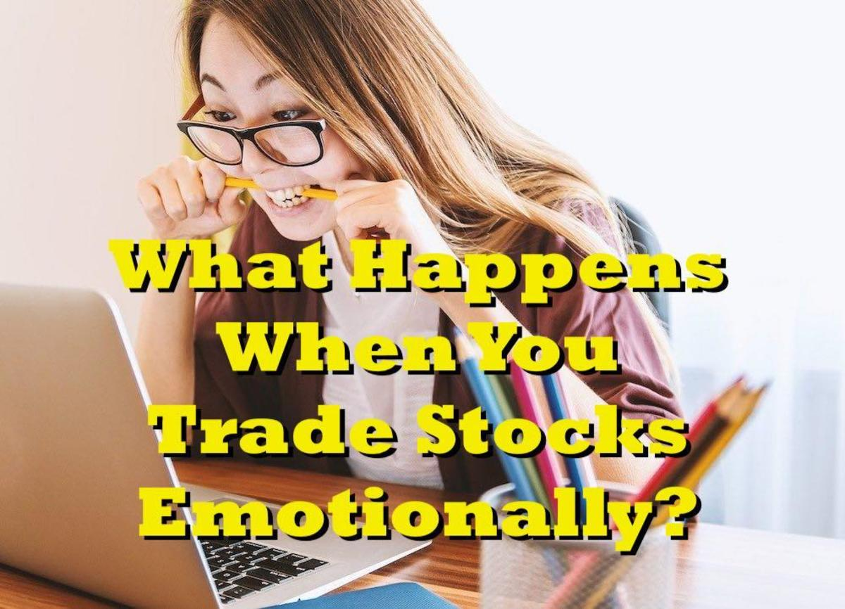 What Happens When You Trade Stocks Emotionally?