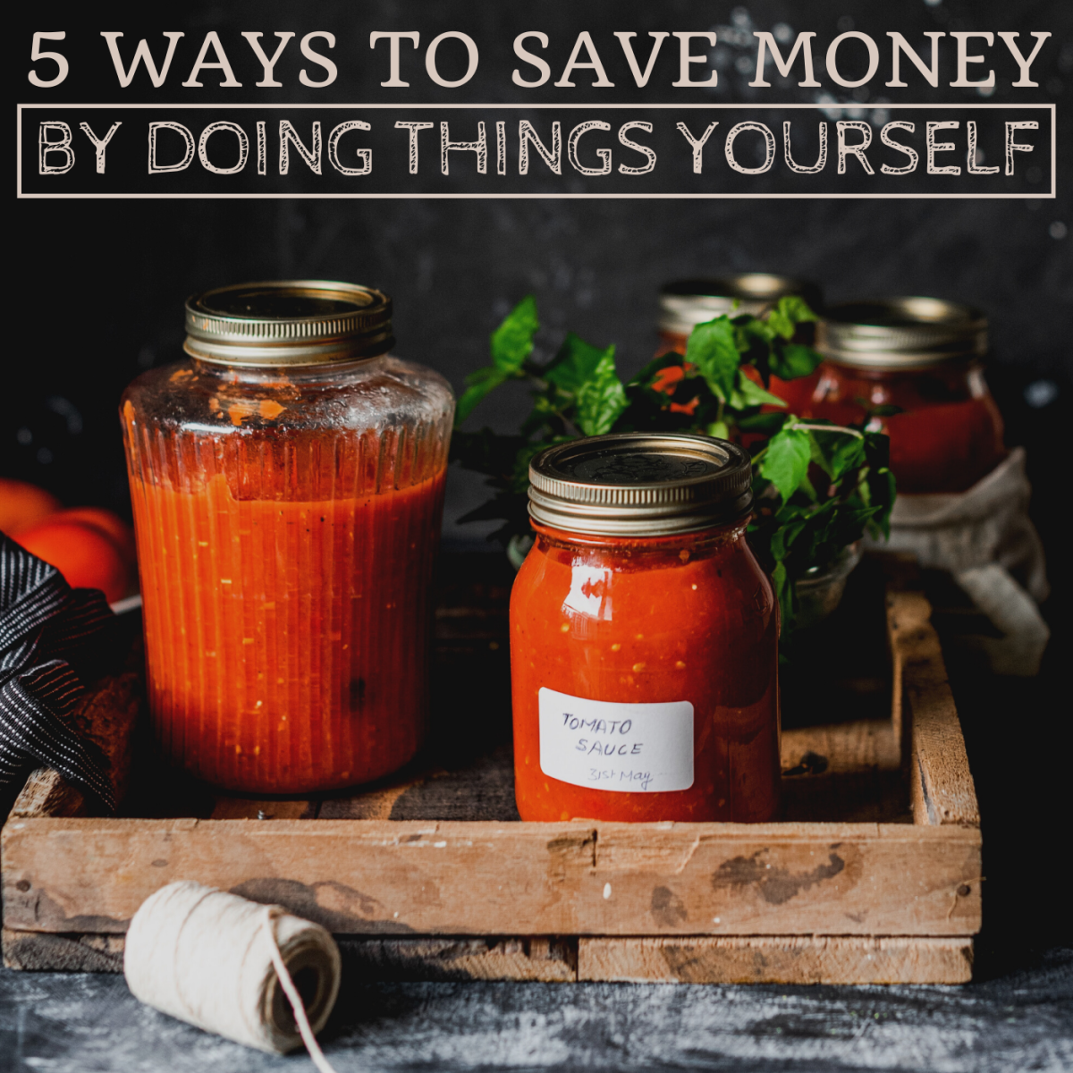 By mending, canning, gleaning, and picking, you can learn valuable skills and save money.