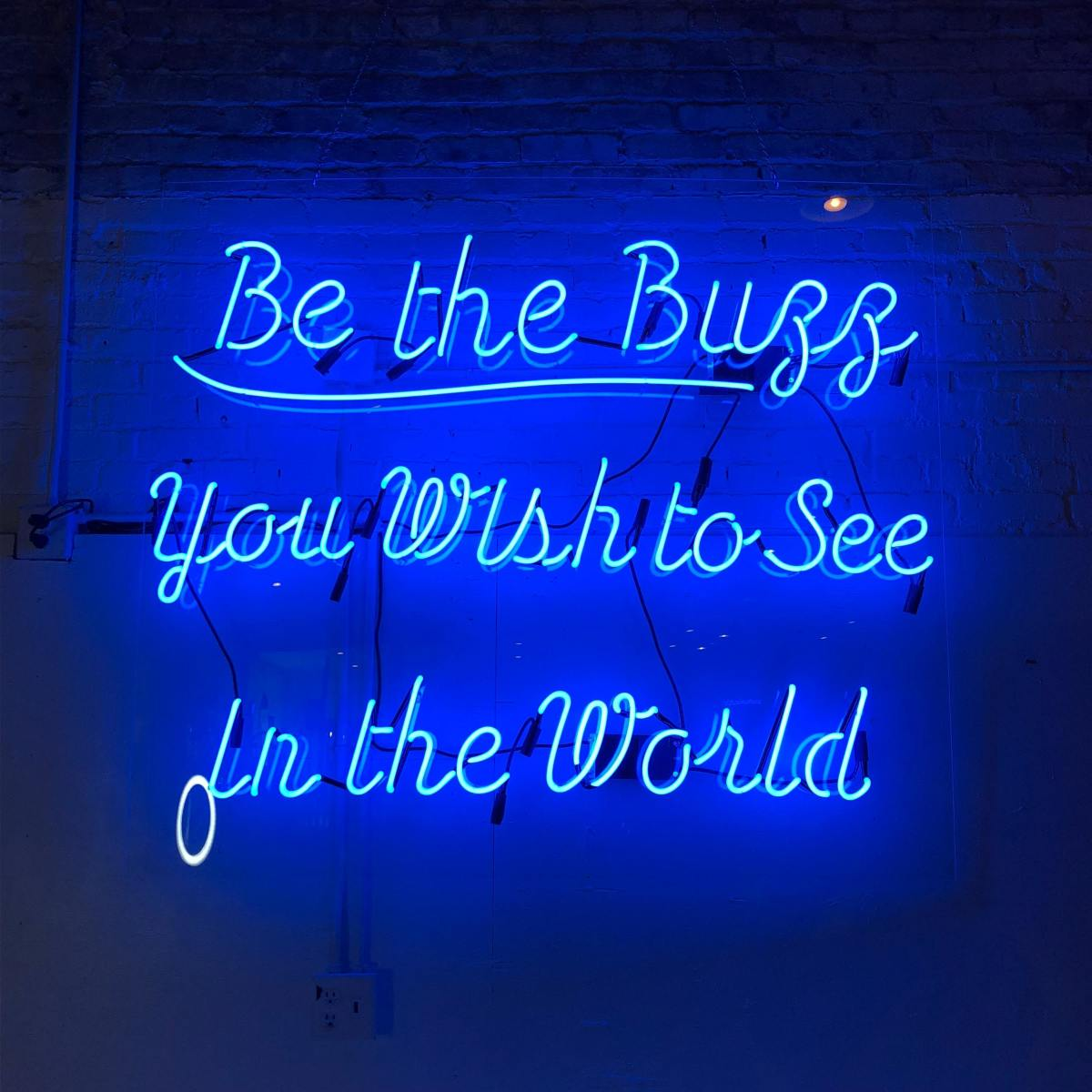 Be the Buzz you wish to see in the world