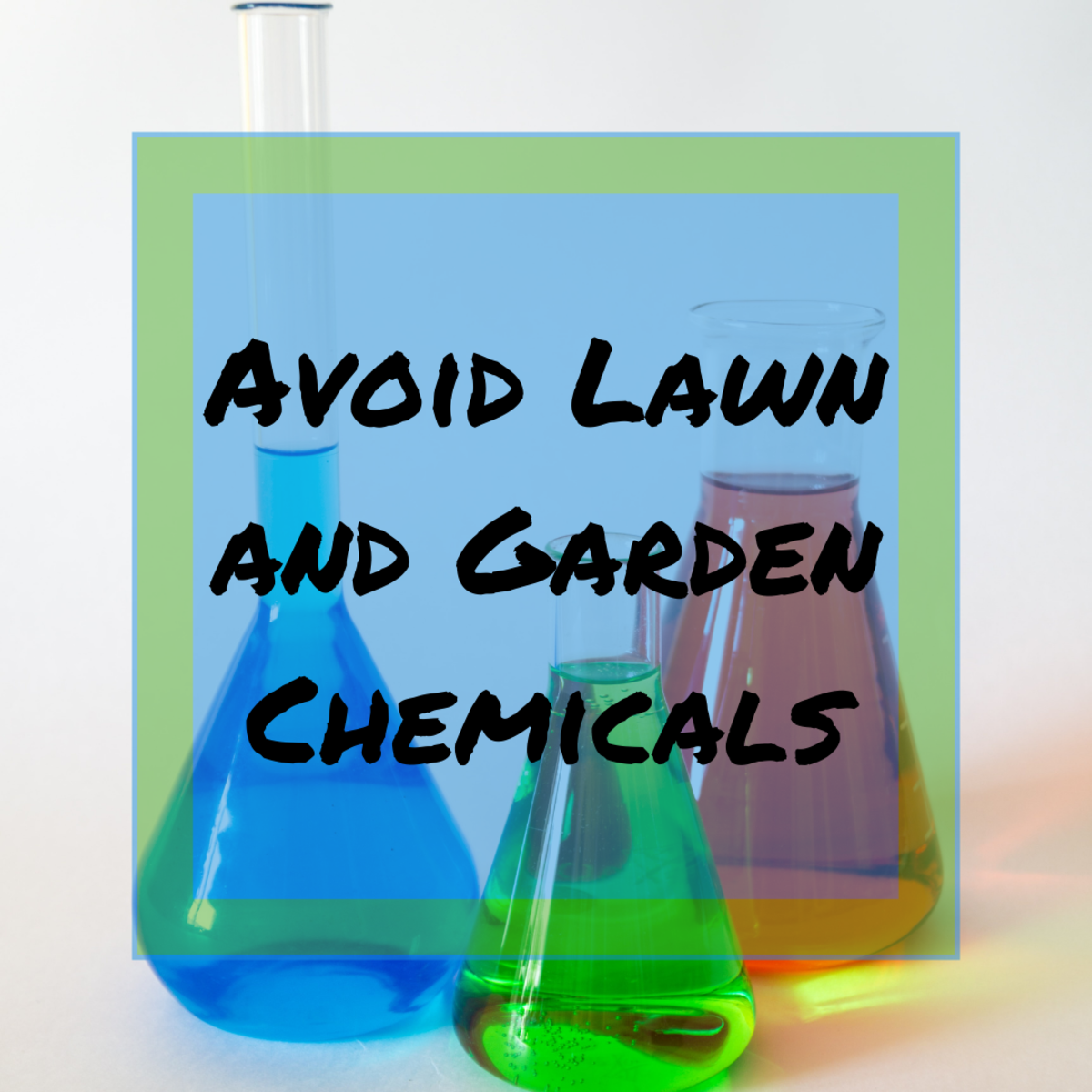 Learn about how toxic herbicides, pesticides and other lawn and garden products really are