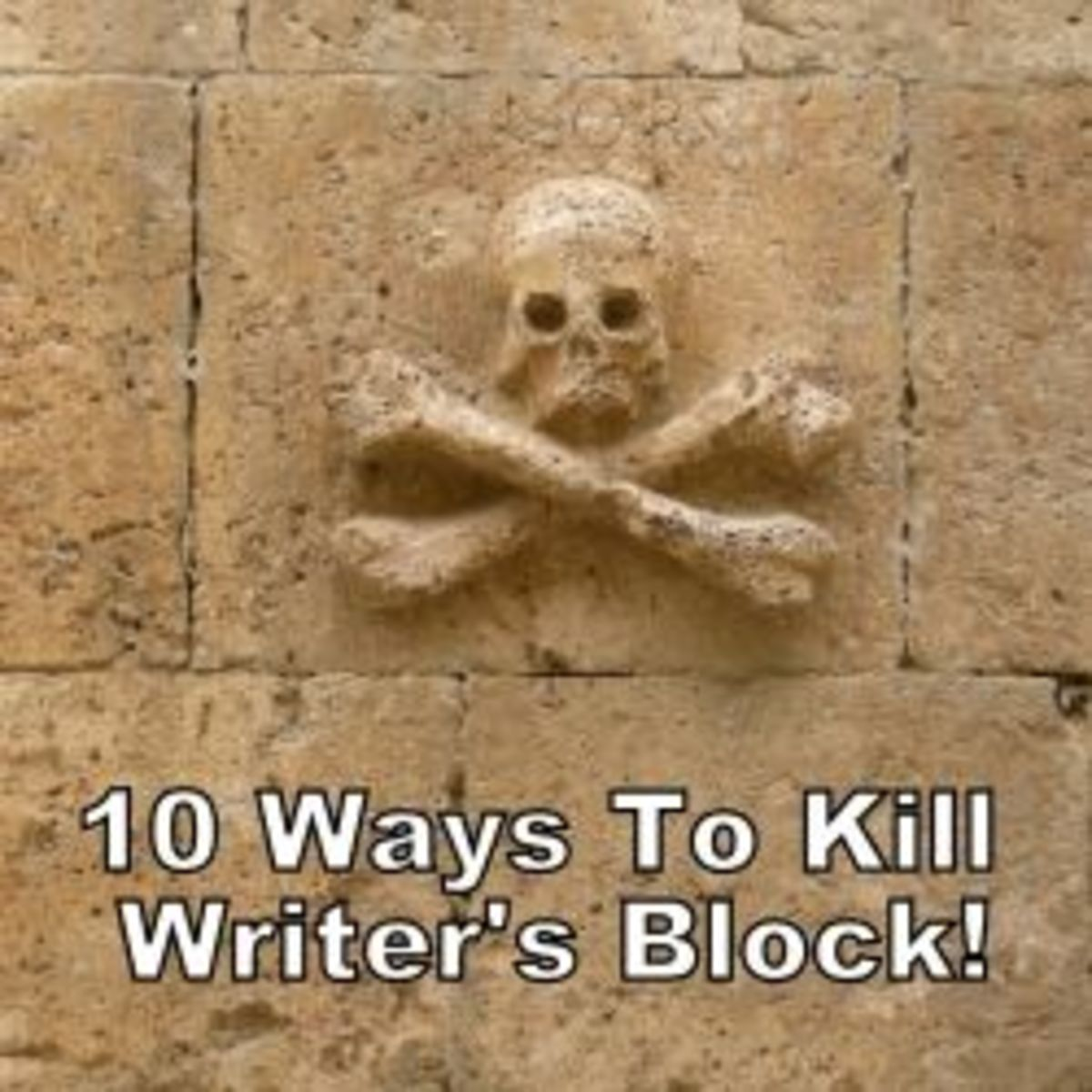 10 Ways to Kill Writer's Block