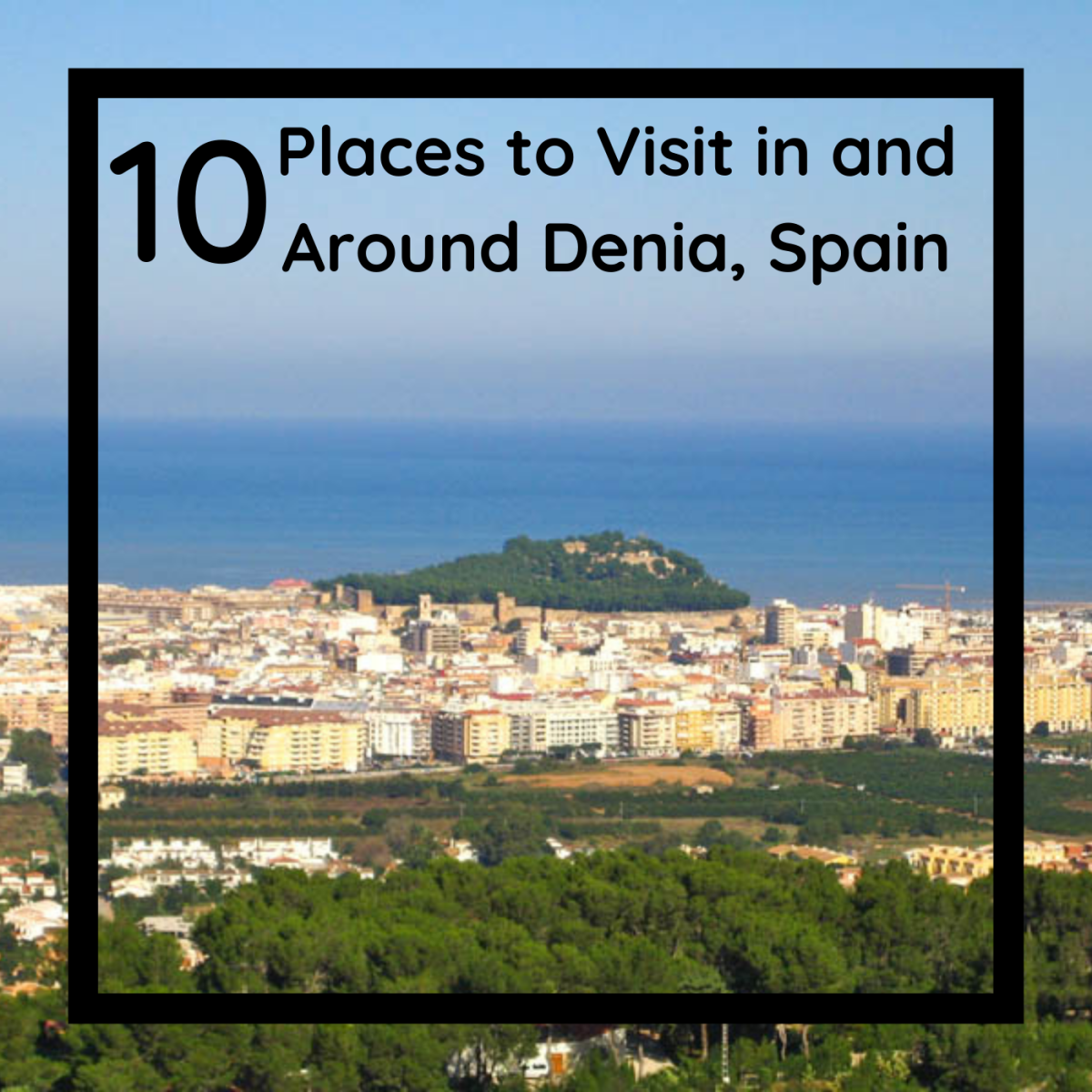 What to do in Denia, Spain