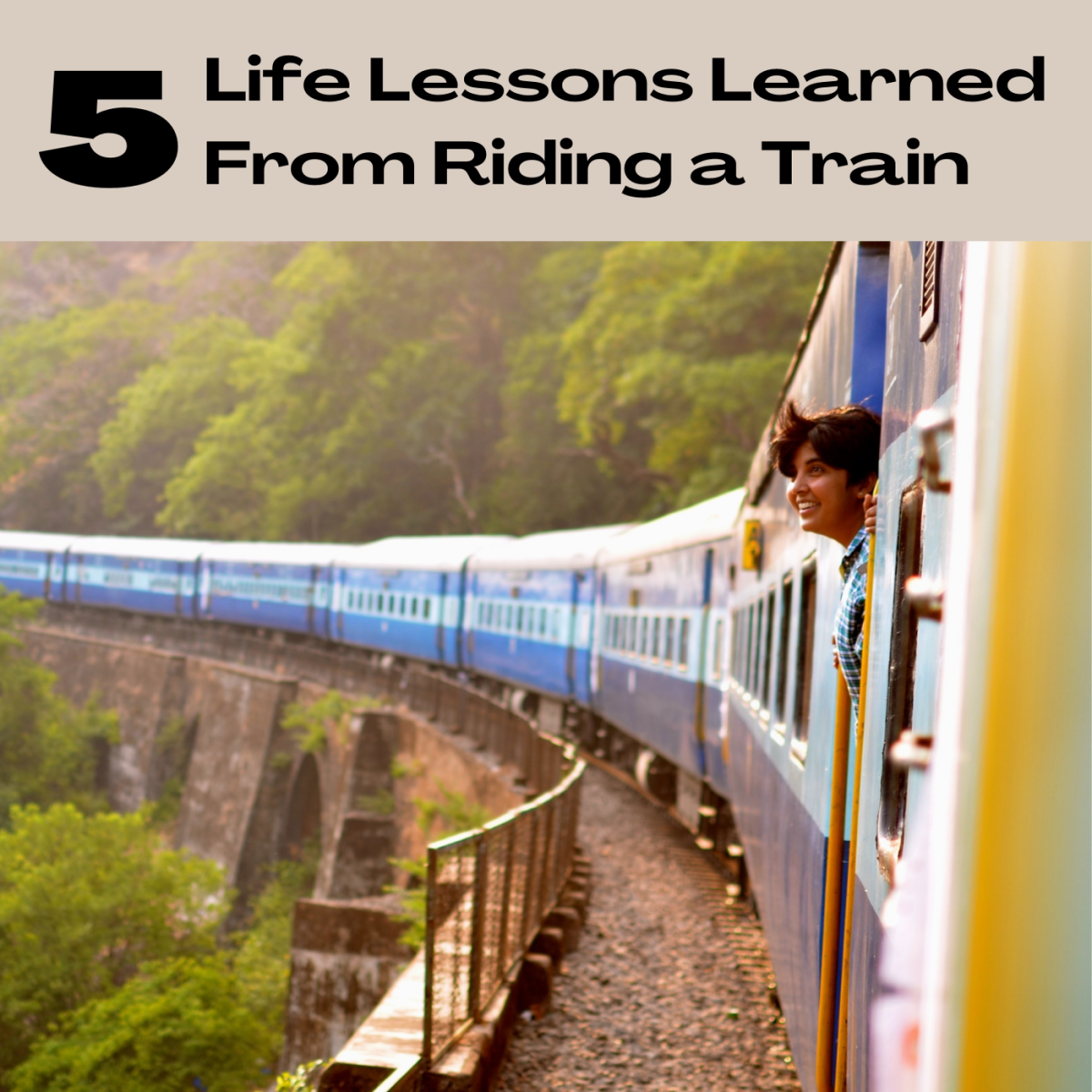 Five life lessons learned on a train