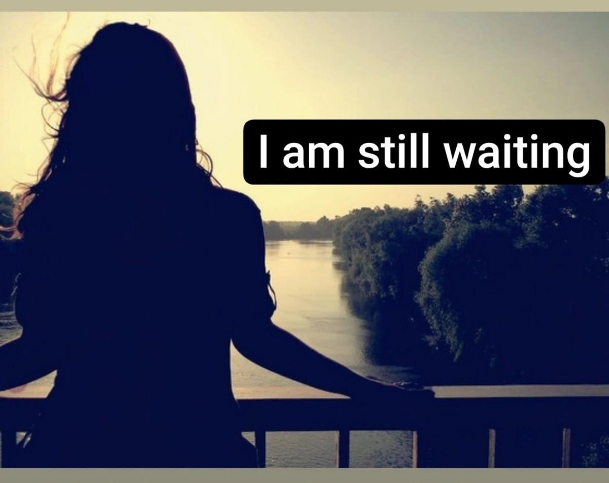I Am Still Waiting