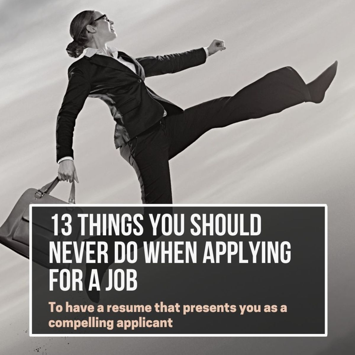 13 Things You Should Never Do When Applying for a Job