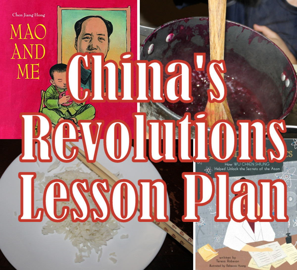 Hands-on Lesson Plan on China's Revolutions