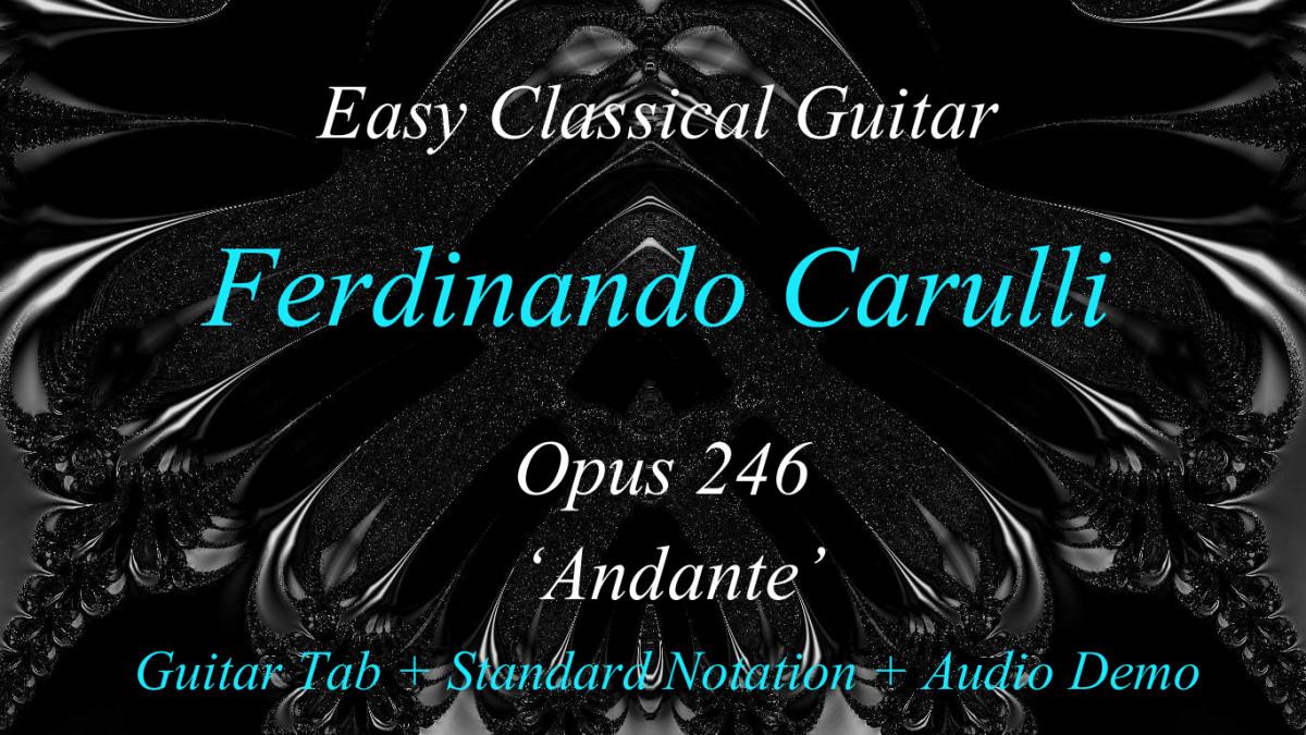"F. Carulli - Classical Guitar Opus 246  ""Andante""."