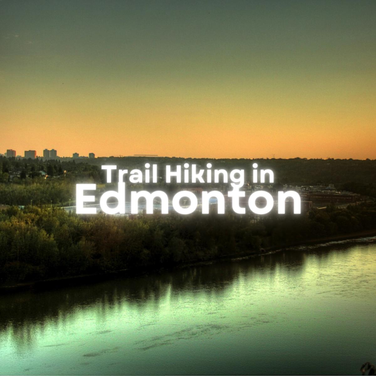 Trail Hiking in Edmonton, Alberta
