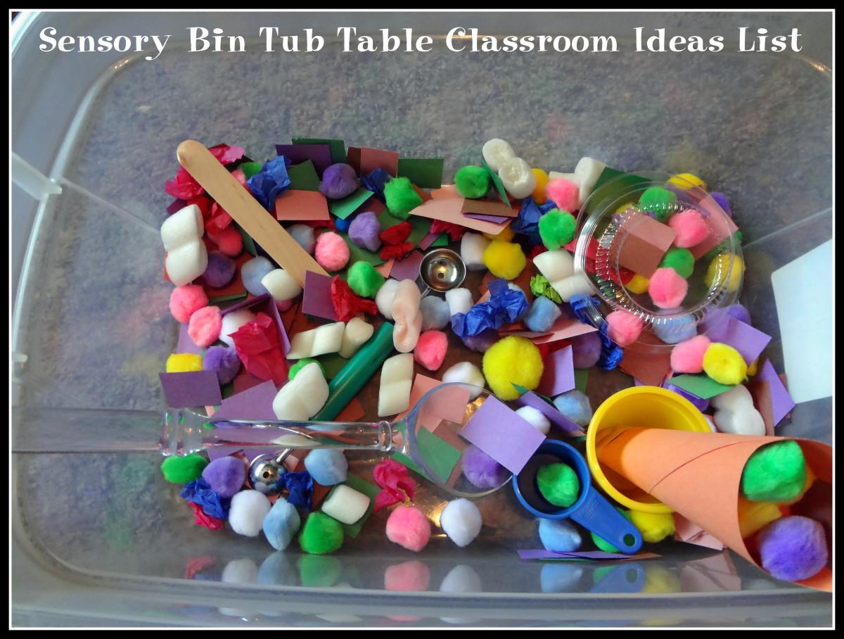 Sensory Bin Tub Table Classroom Ideas List