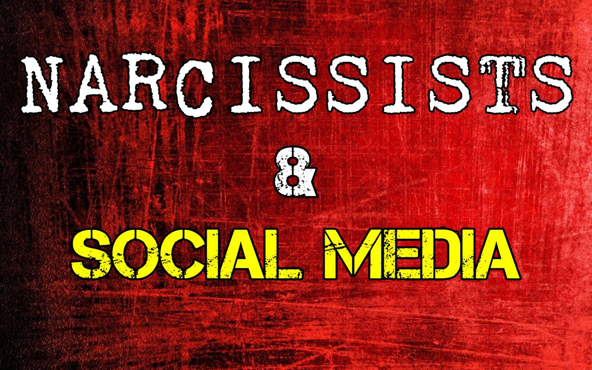 Narcissists & Social Media