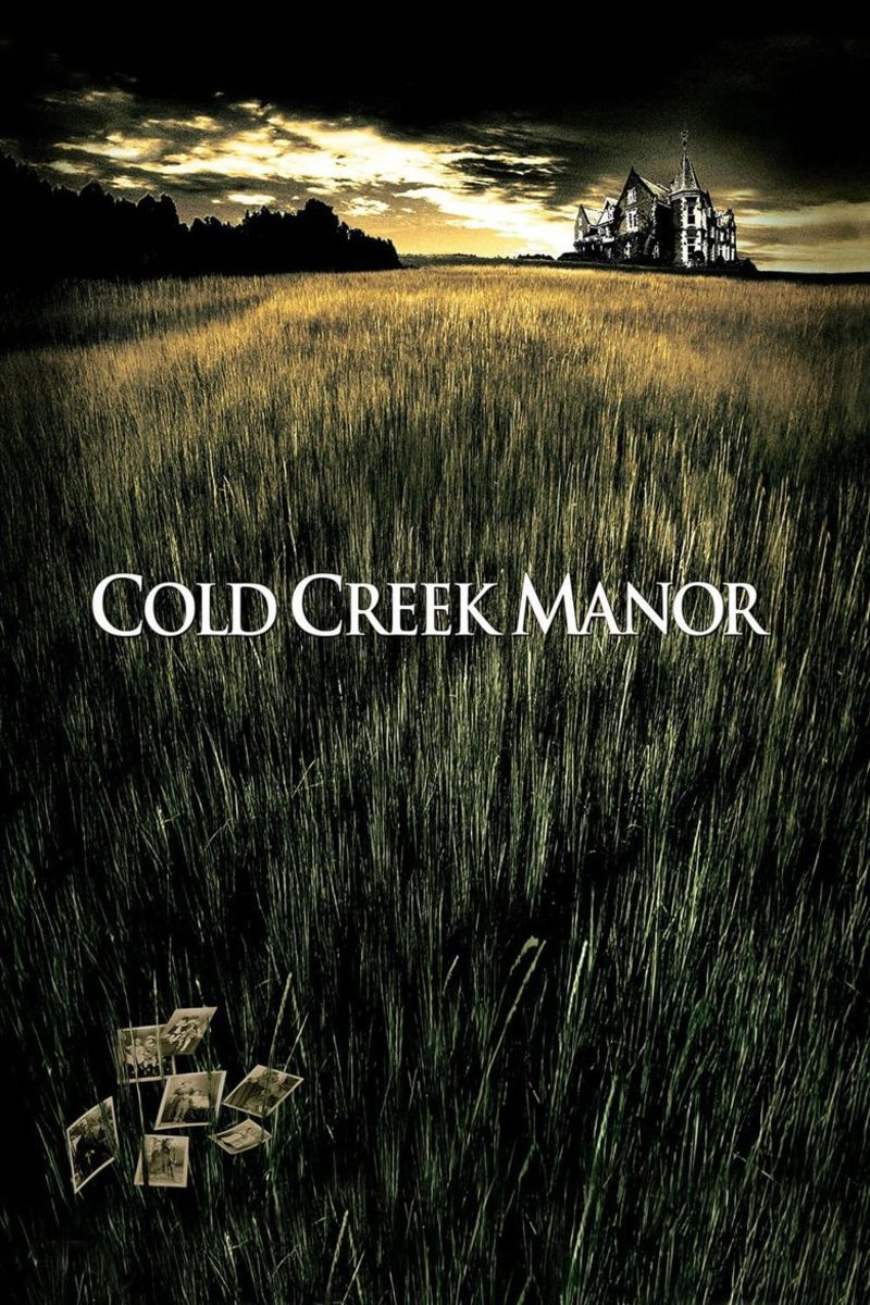 Reasons Why the Forgotten Kristen Stewart Movie Cold Creek Manor(2003) Is the Thriller We All Should Watch