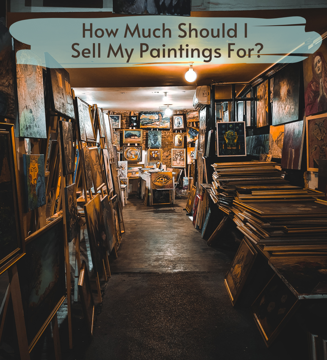 How Much Should I Charge for My Paintings?