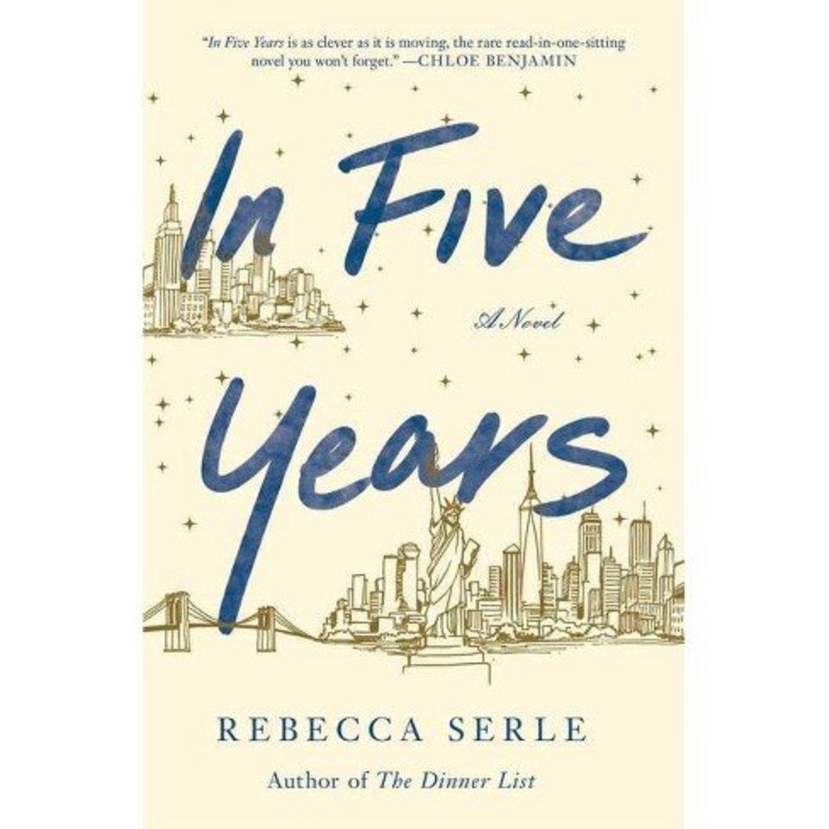 "Rebecca Serle's ""In Five Years"""