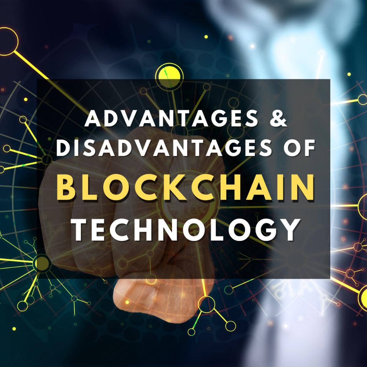 advantages-and-disadvantages-of-blockchain-technology