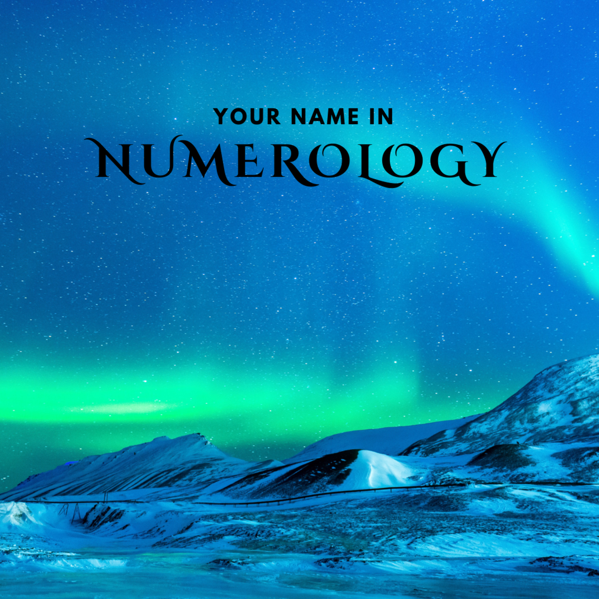 Numerology: Discover the Vibration and Energy of Your Name