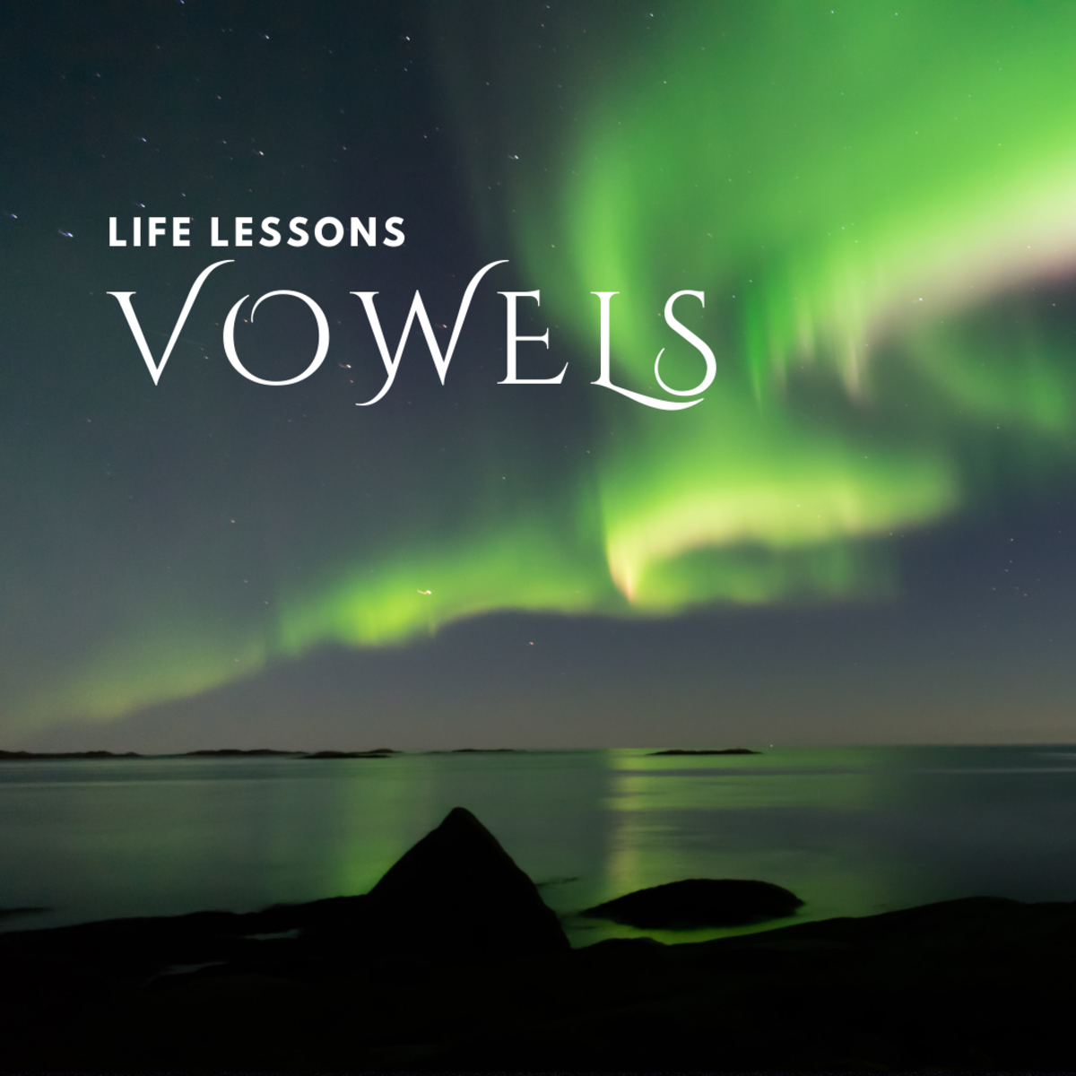 The vowels in your name tell you about your Life Lessons