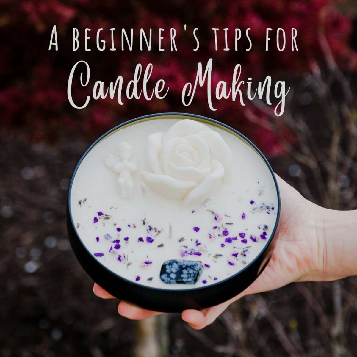 Important steps and tips for beginners to the world of candle making