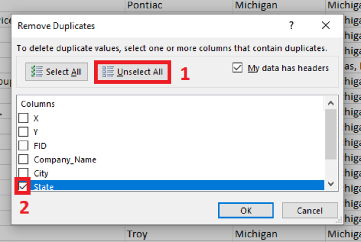 The remove duplicates tool requires you to select which columns will be searched for duplicates.