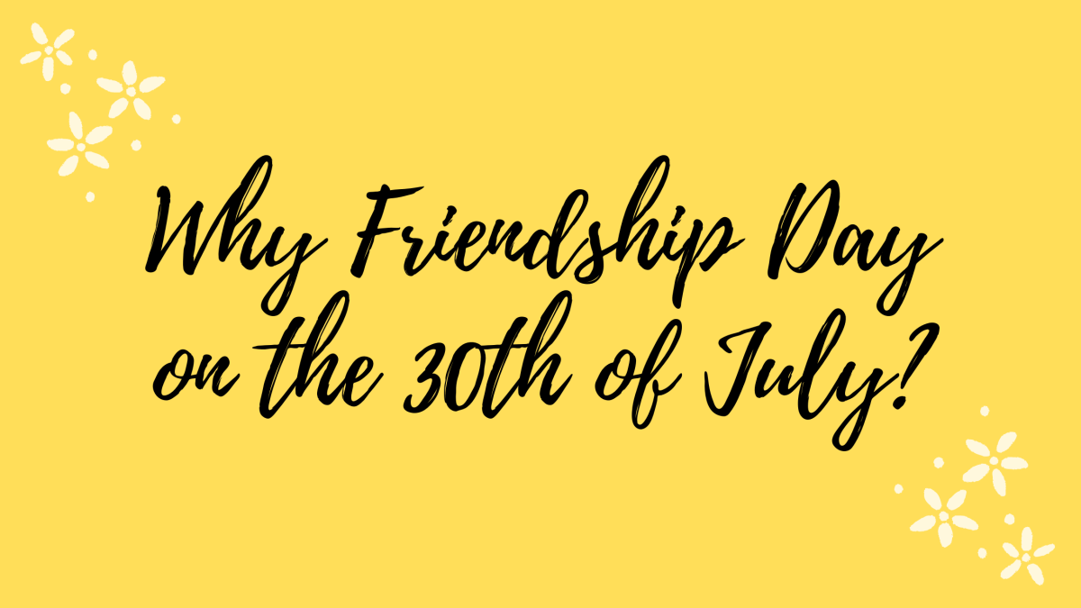 Everything to Know About Friendship Day: 30th of July