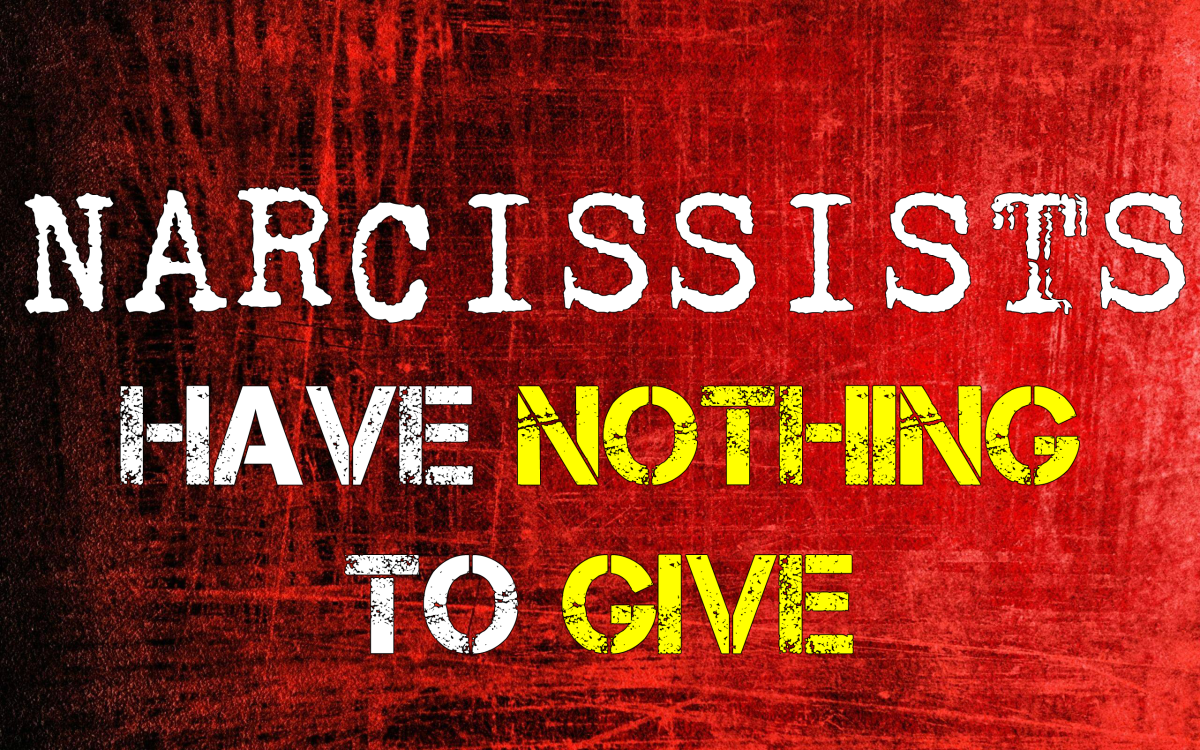 Narcissists Have Nothing to Give