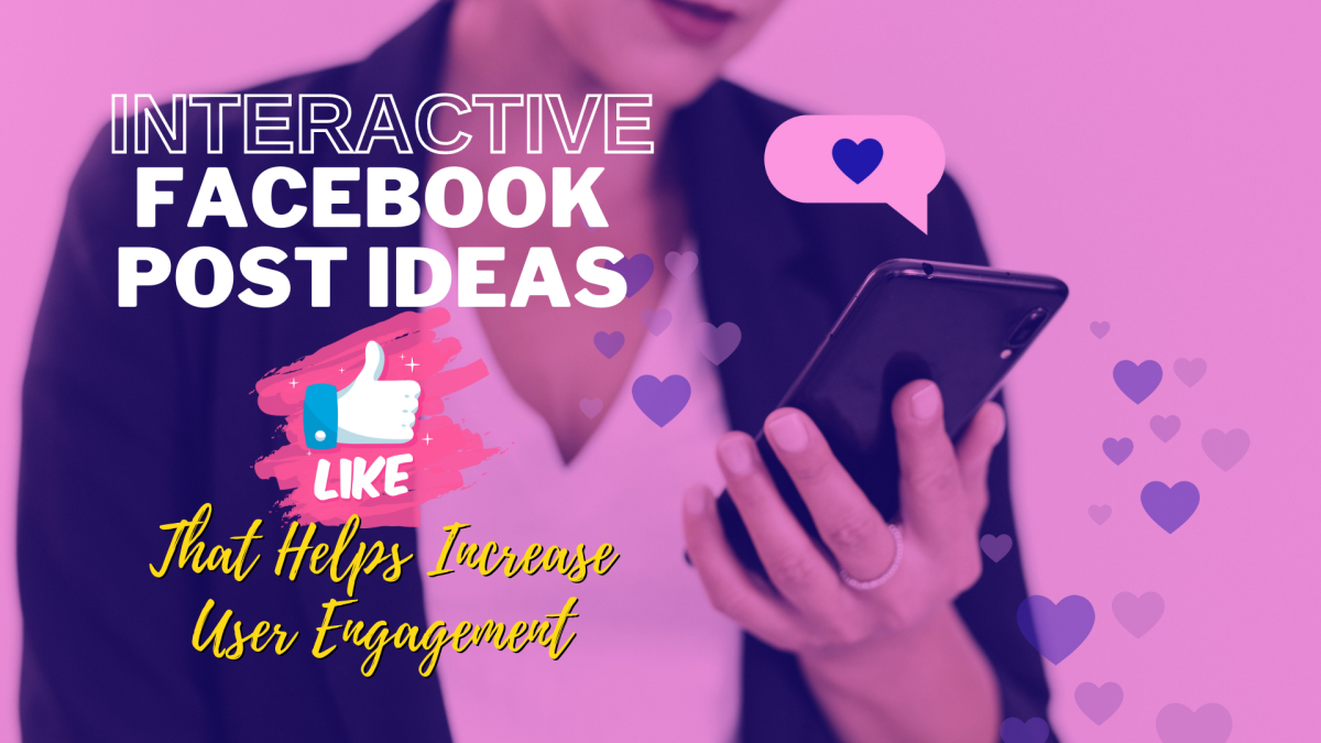 Interactive posts are proven to be more effective in increasing user engagement and attracting the reader's attention.