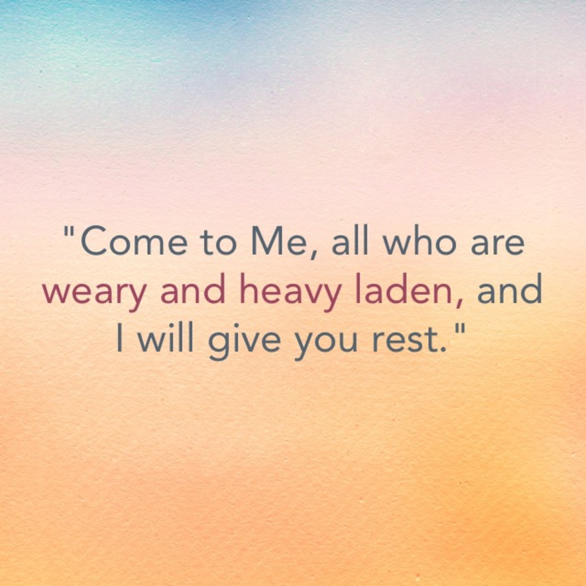 For the Weary and the Heavy Laden