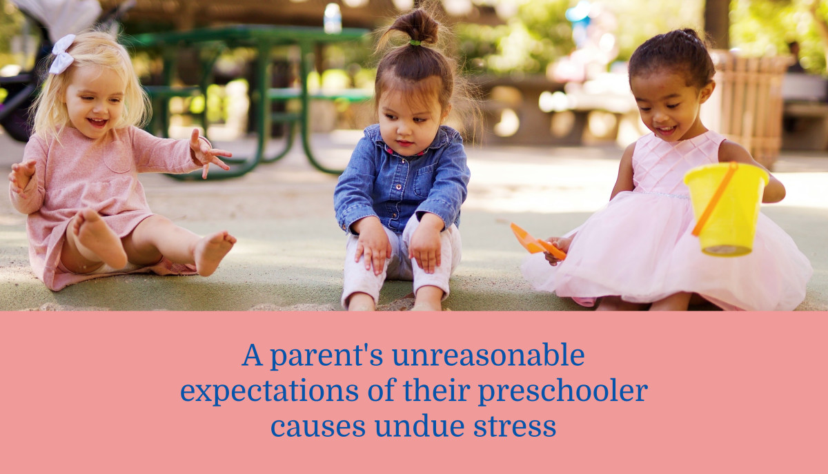 Are Your Expectations of Your Preschooler Reasonable or Unreasonable?