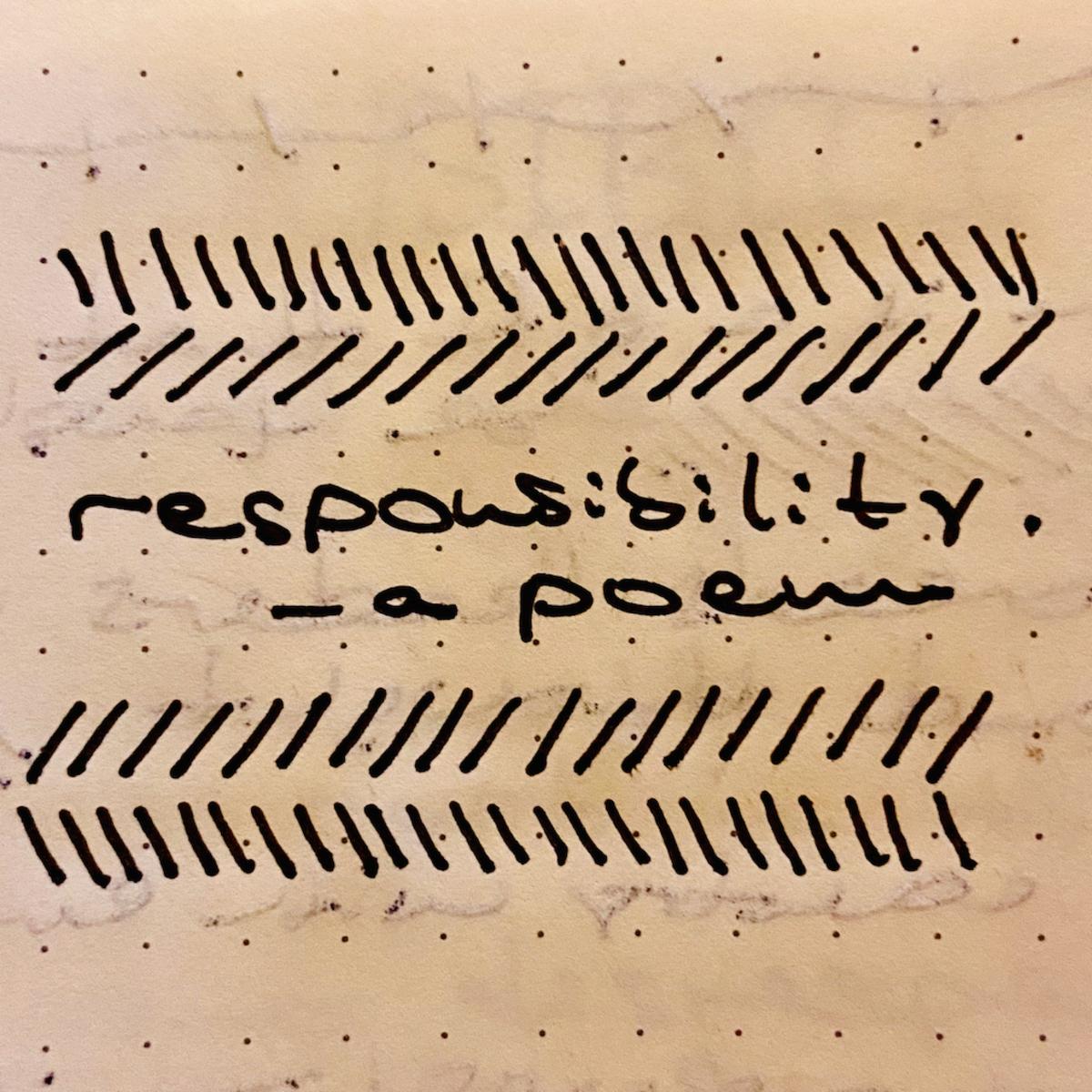 responsibility-a-poem