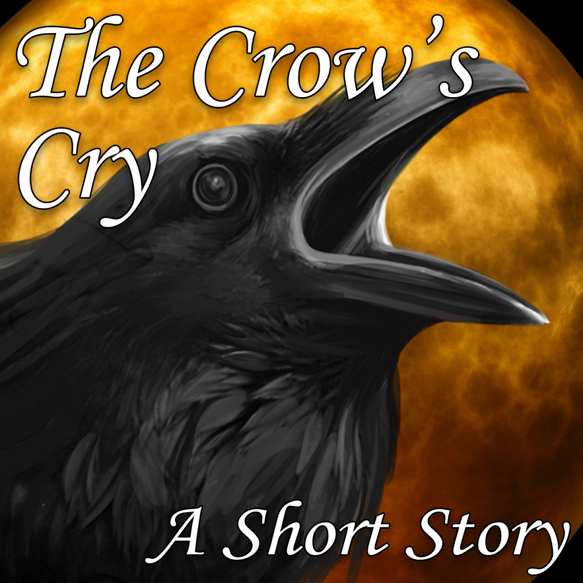 The Crow's Cry: A short story by Jennifer Wilber