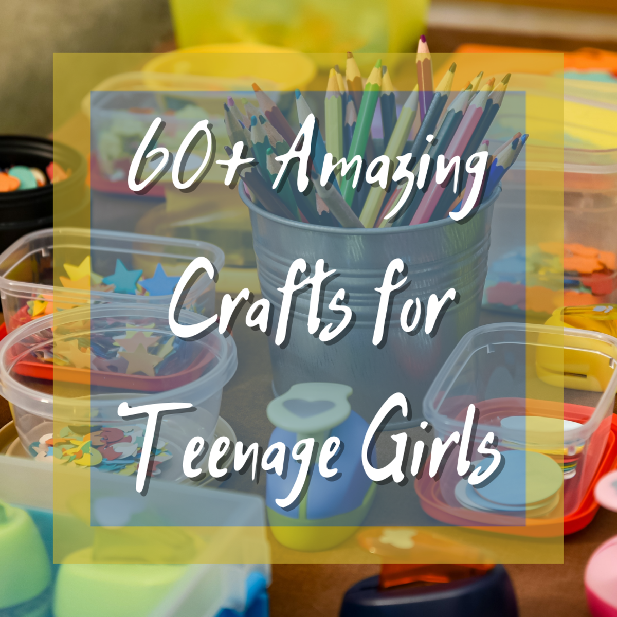 In this article you'll find over 60 awesome craft ideas perfect for teenage girls!
