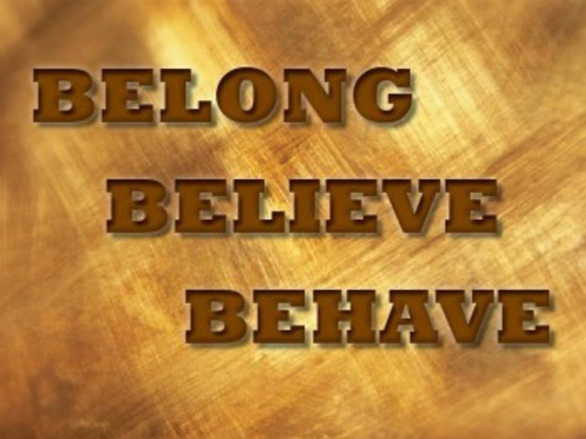 We belong to wherever we happen to belong; We believe the way that we have been thought to believe;  We behave according to what our own life has thought us.