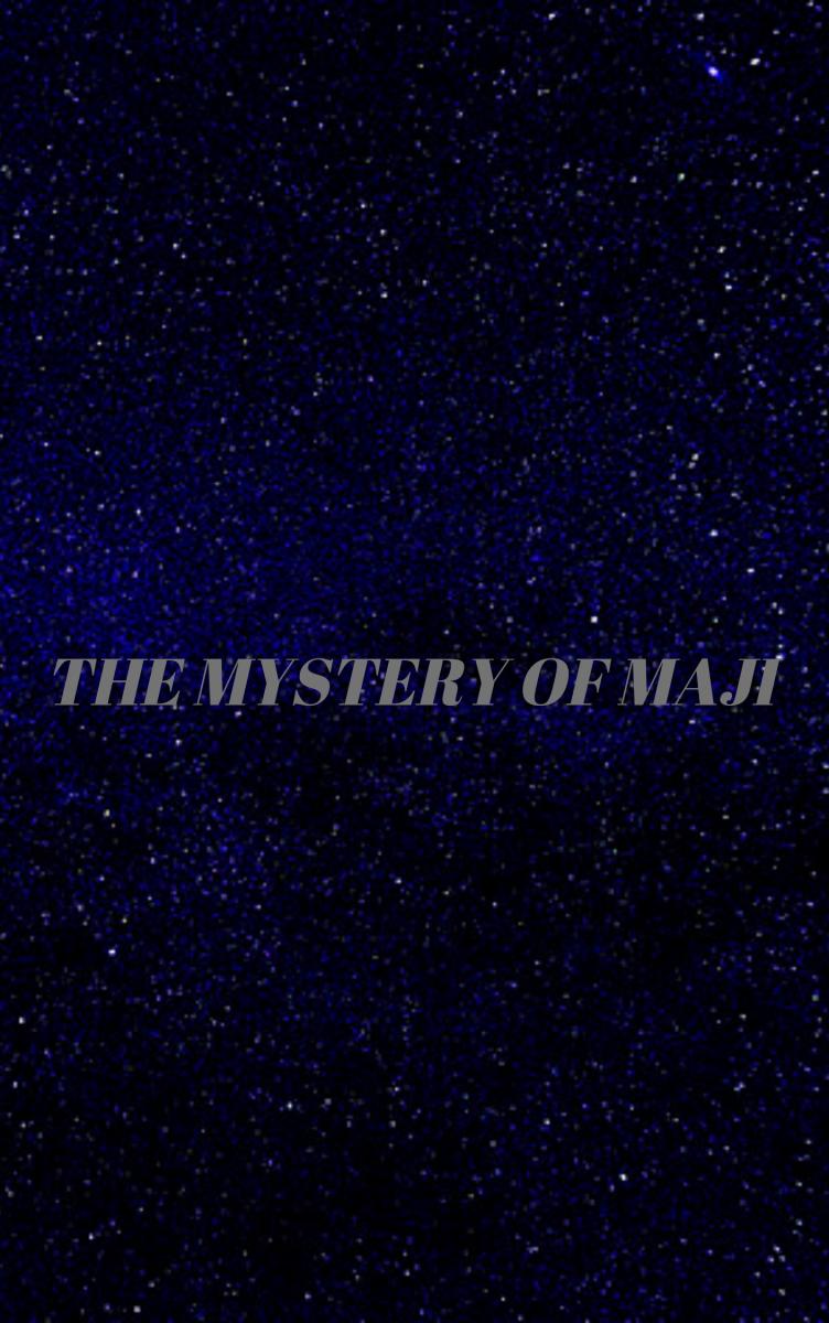 The Mystery of Maji