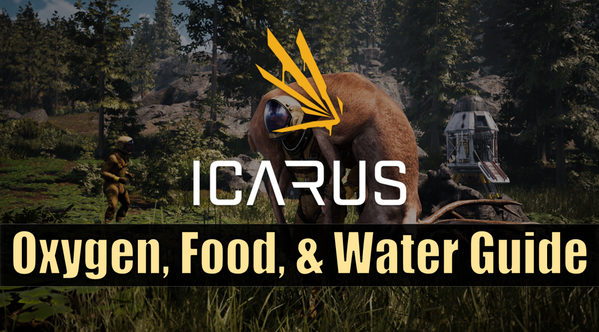 icarus-oxygen-food-and-water-guide